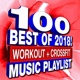 Crossfit Junkies 100 Best of 2018! Workout + Crossfit - Music Playlist