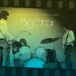 Big Star When My Baby's Beside Me (Live at Lafayette's Music Room)