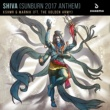 KSHMR & Marnik SHIVA (Sunburn 2017 Anthem) [feat. The Golden Army]