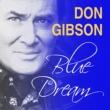 Don Gibson Blue Dream