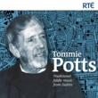 Tommie Potts The Dear Irish Boy (Air), The Boys of Ballisodare [Reel]