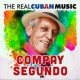 Compay Segundo The Real Cuban Music (Remasterizado)