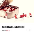 Michael Musco Red Pill