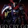 OxT TVアニメ「オーバーロードII」オープニングテーマ「GO CRY GO」