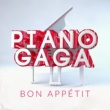 Piano Gaga Bon Appétit (Piano Version)