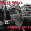 Jumping Stones maybe maybe