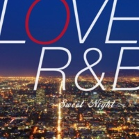 PARTY HITS PROJECT LOVE R&B ~Sweet Night~