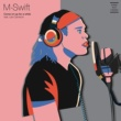 M-Swift Come on Up for a While (feat. Lex Cameron)