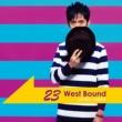 神保彰 23 West Bound
