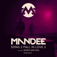 MANDEE/Maria Mathea Song 2 Fall In Love 2 (feat.Maria Mathea) [Remixes]