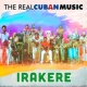Irakere The Real Cuban Music (Remasterizado)