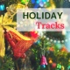 Holiday Music Cast Holiday Tracks - 20 Festive Christmas Inspired Tunes, Winter Wonderland Collection
