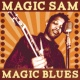 Magic Sam Magic Blues