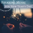 Beautiful Melodies Relaxing Music for New Year's Day