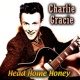 Charlie Gracie Head Home Honey