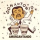 Don Antonio Amorcantando