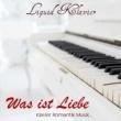 Liquid Klavier Was ist Liebe