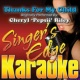 Singer's Edge Karaoke Thanks for My Child (Originally Performed by Cheryl 'Pepsii' Riley) [Karaoke Version]