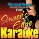 Singer's Edge Karaoke Wasted Time (Originally Performed by Fuel) [Karaoke Version]