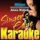 Singer's Edge Karaoke Shine (Originally Performed by Anna Nalick) [Karaoke Version]