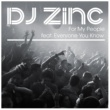 DJ Zinc For My People