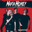 Mafia Honey Rakastutaan