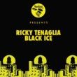 Ricky Tenaglia Black Ice