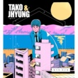 Tako & Jhyung When Do You Get Off (with Lim Dong Hyun)