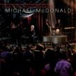 Michael McDonald It Keeps You Runnin' (Live)