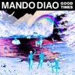Mando Diao All the Things (Carl-Johan Fogelklou Remix)