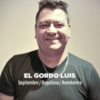 El Gordo Luis Septiembre / Orgullosa / Aventurera