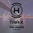 The Unique Drop That (Original Mix)