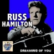 Russ Hamilton Dreaming of You