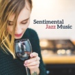 Chillout Jazz Romantic Sentimental Journey