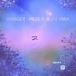 あわ屋 VOYAGER→MEBIUS (森ノイズMIX)