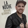 Mariano Bermúdez La Noche