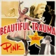 P!nk Beautiful Trauma (The Remixes)