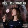 香音 Devilish Woman