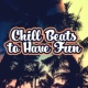 The Chillout Players Chill Beats to Have Fun
