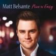 Matt Belsante Nice 'N' Easy