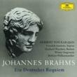 ベルリン・フィルハーモニー管弦楽団/ヘルベルト・フォン・カラヤン/ヴォルフガング・マイヤー/ウィーン楽友協会合唱団 ドイツ・レクイエム  作品45: 第2曲: なぜなら、すべての肉体は草のようなものであり