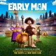 カイザー・チーフス Early Man [Original Motion Picture Soundtrack]