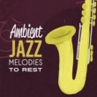 Jazz Piano Essential Ambient Lounge