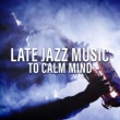 Jazz Instrumentals Gentle Melodies