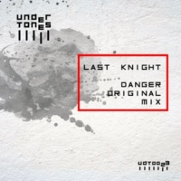 Last Knight Danger