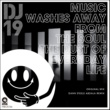DJ 19 Music Washes Away From The Soul The Dust Of Everyday Life(Original Mix)