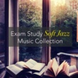 Exam Study Soft Jazz Music Collective Sax Jazz - Be Smart