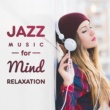 Relaxing Jazz Music Stress Relief