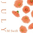 M-Swift July