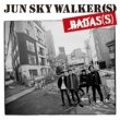 JUN SKY WALKER(S) BADAS(S)